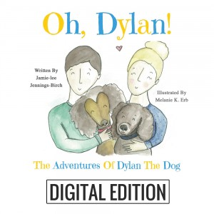 Oh, Dylan The Adventures of Dylan the Dog